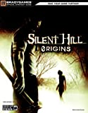 Silent Hill Origins Official Strategy Guide (Bradygames Strategy Guides)