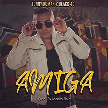 Amiga (feat. Black 40)