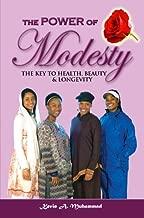The Power of MODESTY: The Key to Health, Beauty & Longevity