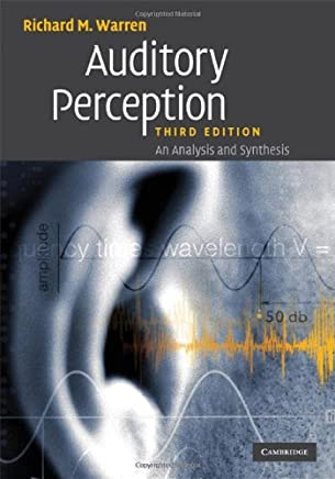 Auditory Perception: An Analysis and Synthesis (English Edition)
