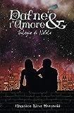 Dafne & l'Amore: Trilogia di Natale