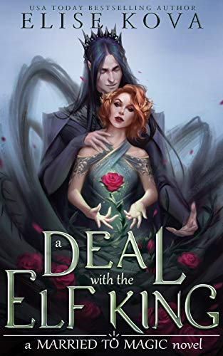 A Deal with the Elf King (Married to Magic)