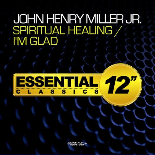 Spiritual Healing / I'm Glad