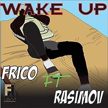 Wake Up (feat. Rasimov)
