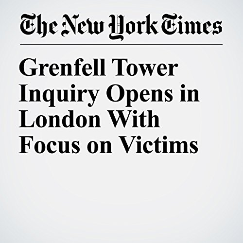 Grenfell Tower Inquiry Opens in London With Focus on Victims copertina