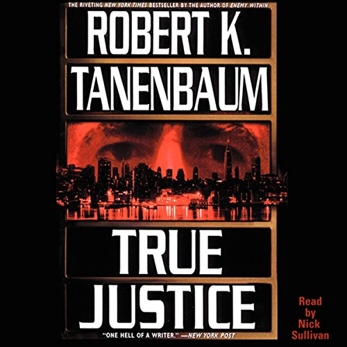 True Justice Audiobook By Robert K. Tanenbaum cover art