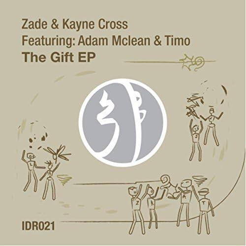 Zade & Kayne Cross feat. Timo & Adam Mclean