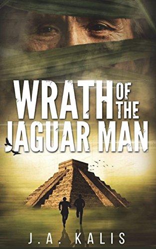 Wrath Of The Jaguar Man (The Curse Of Inca Gold, Band 2)
