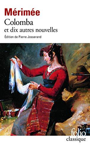Colomba: Et Dix Autres Nouvelles (Folio Classique)