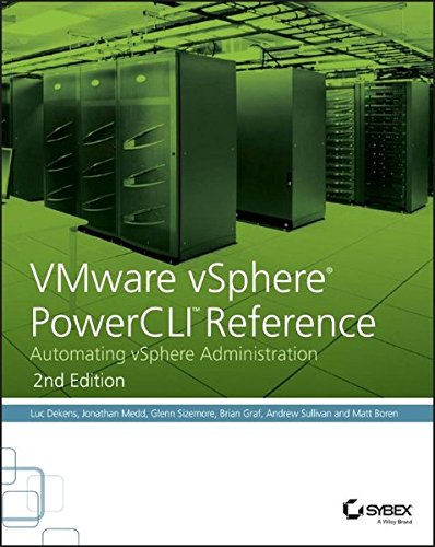 Download VMware vSphere PowerCLI Reference: Automating vSphere Administration 1118925114