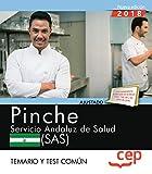 Pinche. Servicio Andaluz de Salud (SAS). Temario y test común