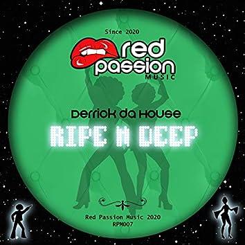 Ripe N Deep