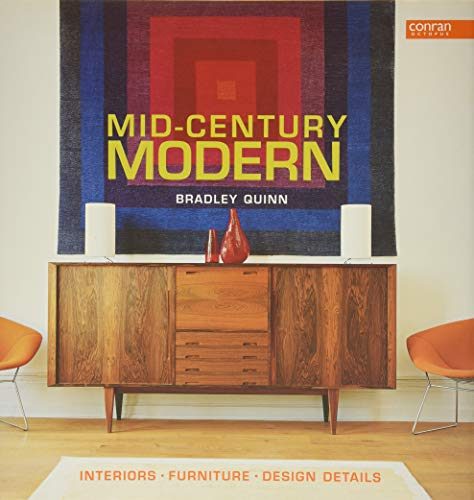 Mid-Century Modern: Interiors, Furniture, Design Details (Conran...