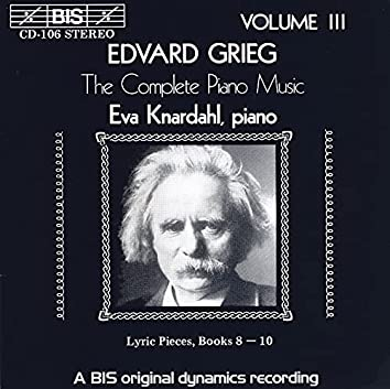 Grieg: Complete Piano Music, Vol. 3