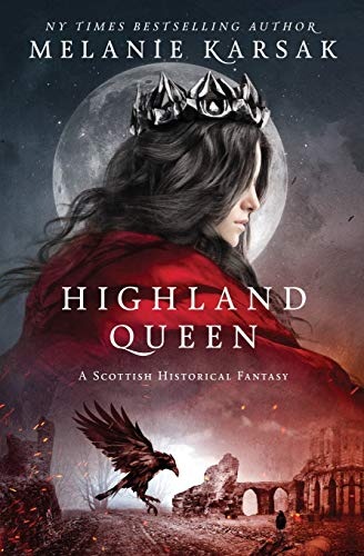 Highland Queen (The Celtic Blood Series)