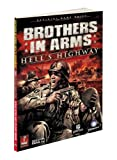 Brothers in Arms Hell's Highway Official Game Guide (Prima Official Game Guides) by Prima Games (26-Sep-2008) Paperback