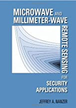 Microwave and Millimeter-Wave Remote Sensing for Security Applications (Artech House Remote Sensing Library)