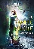 La famille maudite: Verity Long, T4