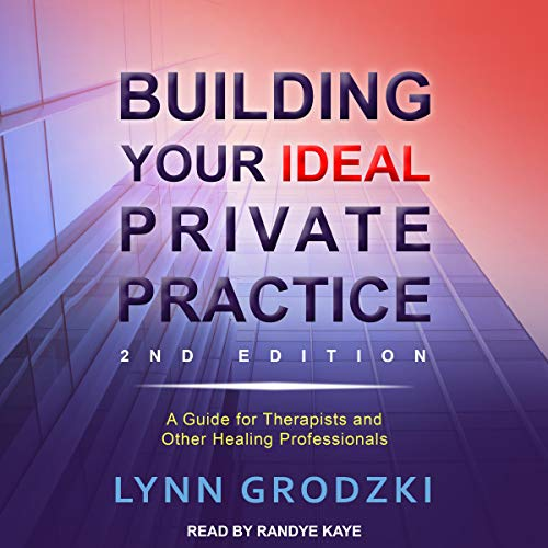 Building Your Ideal Private Practice audiobook cover art