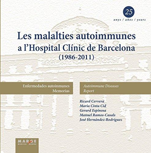 Les malalties autoimmunes a l'Hospital Clínic de Barcelona (1986-2011)
