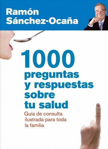 1000 preguntas y respuestas sobre tu salud: Guía ilustrada de ...