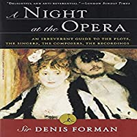 A Night at the Opera By Forman Denis