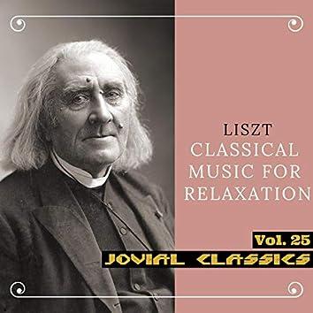 Jovial Classics, Vol. 25: Liszt