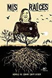 Mis raíces (Edificar Universos)