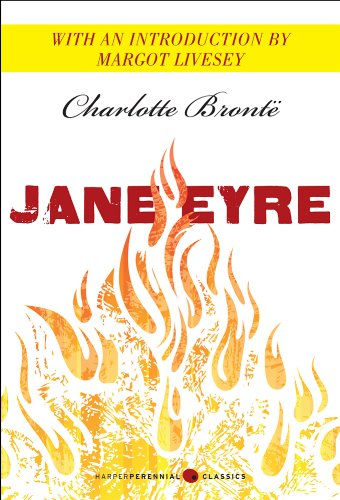Jane Eyre: Featuring an introduction by Margot Livesey (Harper Perennial Deluxe Editions)