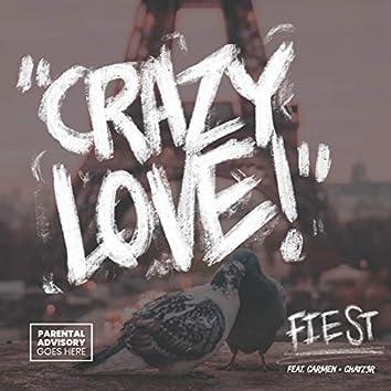 Crazy Love!