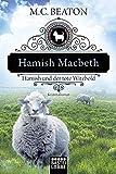Hamish Macbeth und der tote Witzbold von Beaton, M. C.