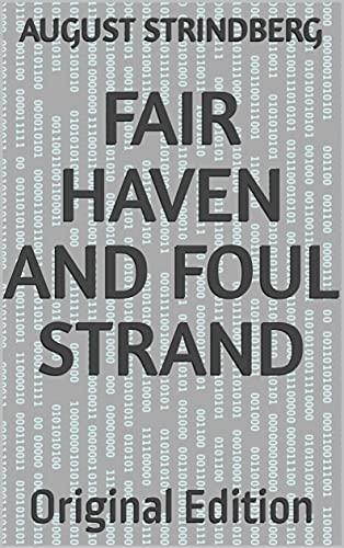 fair haven and foul strand: Original Edition (English Edition)