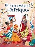 Contes de princesses : Princesses d'Afrique - Dès 5 ans