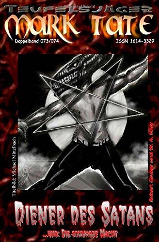 Teufelsjäger 073-074: Diener des Satans: ...und
