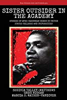 Sister Outsider in the Academy: Untold Stories of Afro-Caribbean Women in United States Colleges and Universities (Critical Pedagogies)