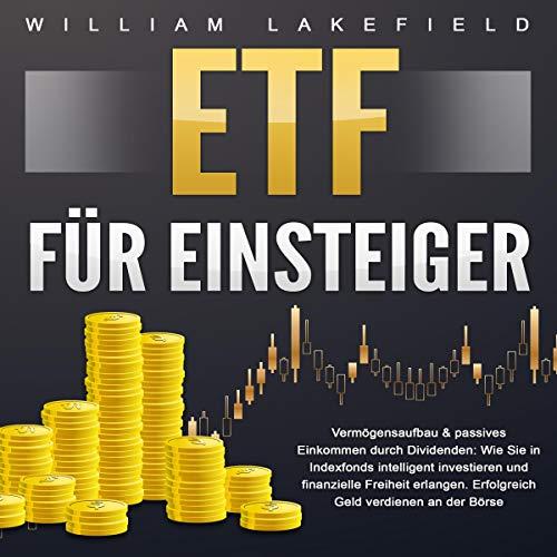 ETF für Einsteiger - Vermögensaufbau & passives Einkommen durch Dividenden Titelbild