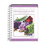 Best Essential Oil Reference Guides - Coil Bound 'Quick Reference Guide for Using Essential Review