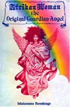 Afrikan Woman the Original Guardian Angel