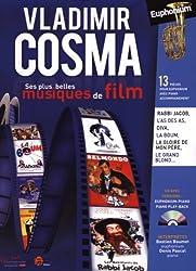 Vladimir Cosma: Ses plus belles musiques de film