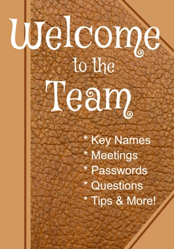 Welcome to the Team: 7' x 10' Comprehensive New Job Notebook Planner Journal, Welcome Gift for New...