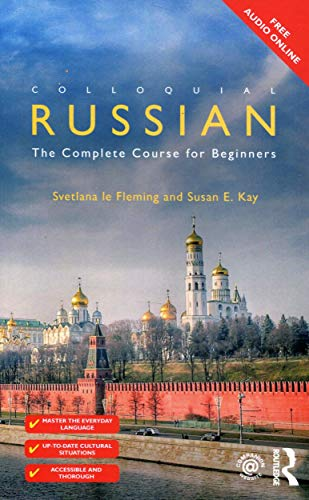 Compare Textbook Prices for Colloquial Russian: The Complete Course For Beginners 4 Edition ISBN 9781138208520 by Fleming, Svetlana le,Kay, Susan E.