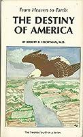 Destiny of America 0898040744 Book Cover