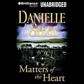 Matters of the Heart                   By:                                                                                                                                 Danielle Steel                               Narrated by:                                                                                                                                 Mel Foster                      Length: 10 hrs and 2 mins     358 ratings     Overall 4.0