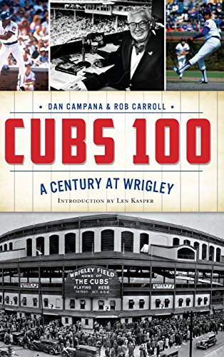 CUBS 100: A Century at Wrigley