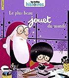 Le plus beau jouet du monde (Les Belles Histoires) (French Edition)