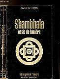 SHAMBHALA- OASIS DE LUMIERE - COLLECTION