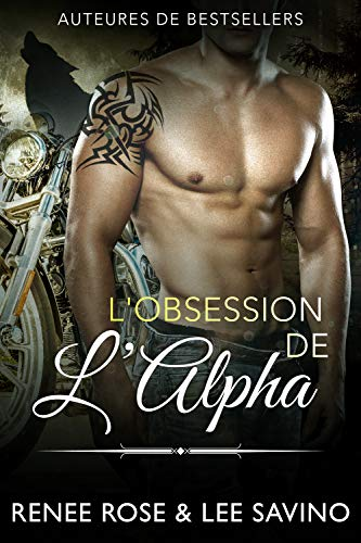 L'Obsession de l'Alpha (Alpha Bad Boys t. 5) (French Edition)