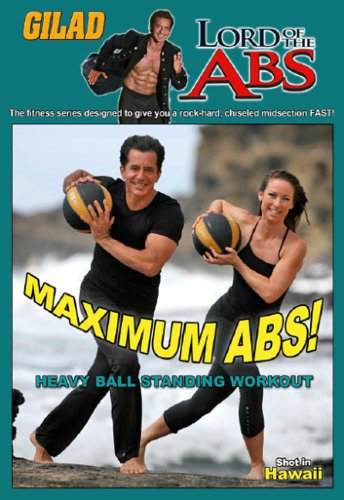 Gilad Lord of the Abs: Maximum Abs! Heavy Ball Standing Workout