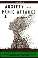 Anxiety and Panic Attacks: A self help guide to vagus nerve stimulation using mindfulness meditations to overcome anxiety in relationship, reduce ptsd complex using CBT and bedtime stories