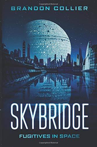 Skybridge: Fugitives in Space